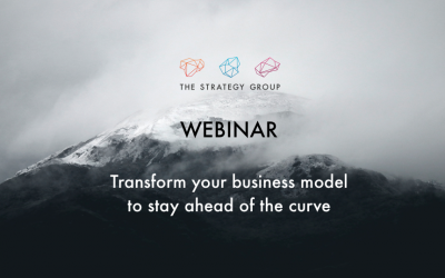Transform Your Business Model to Stay Ahead of The Curve